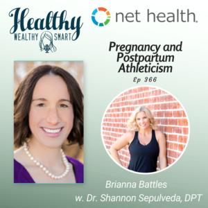 366: Brianna Battles: Pregnancy and Postpartum Athleticism