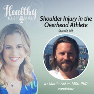 368: Martin Asker, MSc: Shoulder Injury in Overhead Athletes