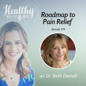 379: Dr. Beth Darnall: Roadmap to Pain Relief
