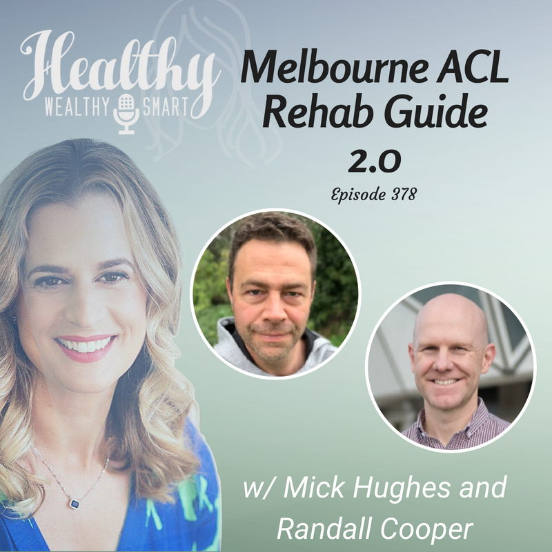 378: Mick Hughes & Randall Cooper: Melbourne ACL Rehabilitation Guide 2.0
