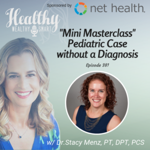 381: Dr. Stacy Menz: Pediatric Mini Masterclass