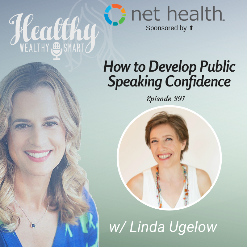 391: Linda Ugelow: How to Develop Public Speaking Confidence