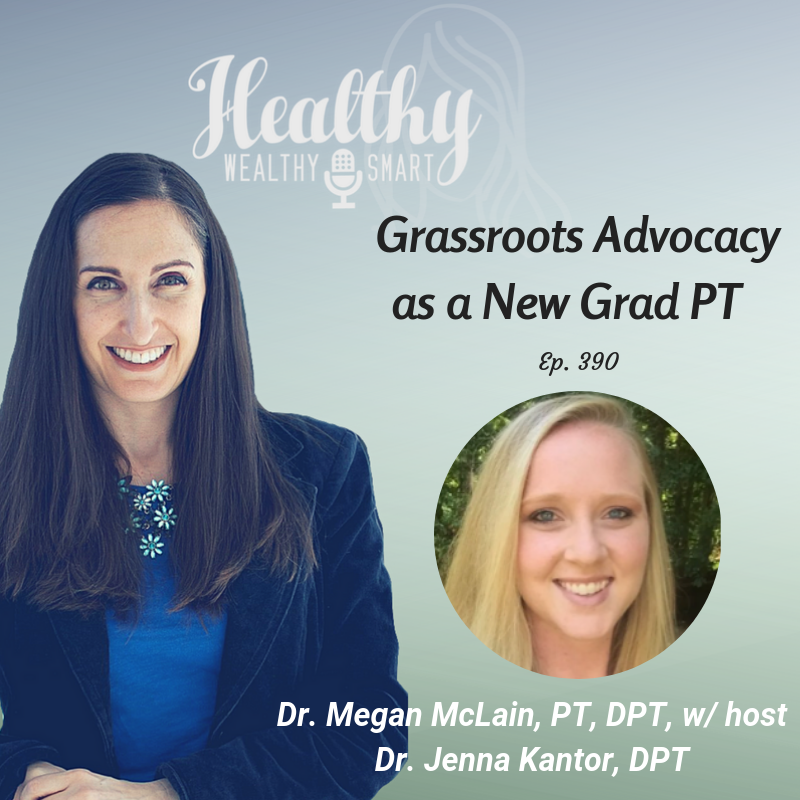 393: Dr. Megan McClain: Grassroots Advocacy as a New Grad
