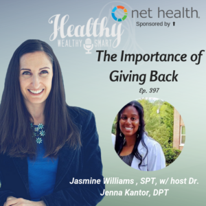 397: Jasmine Williams, SPT: The Importance of Giving Back