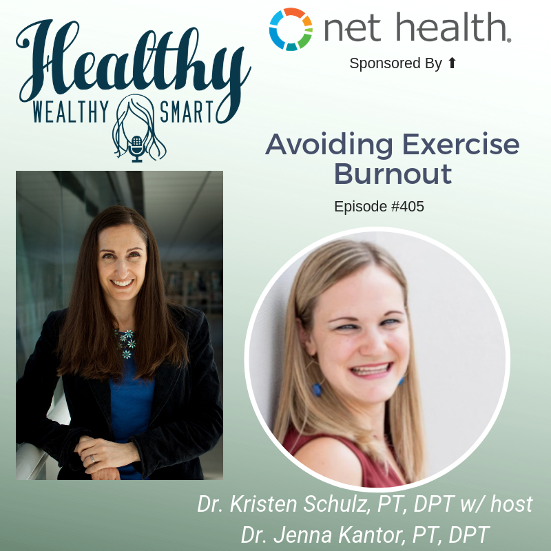 405: Dr. Kristen Schulz: Avoiding Exercise Burnout