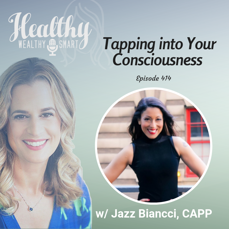 414: Jazz Biancci: Tapping into Your Consciousness
