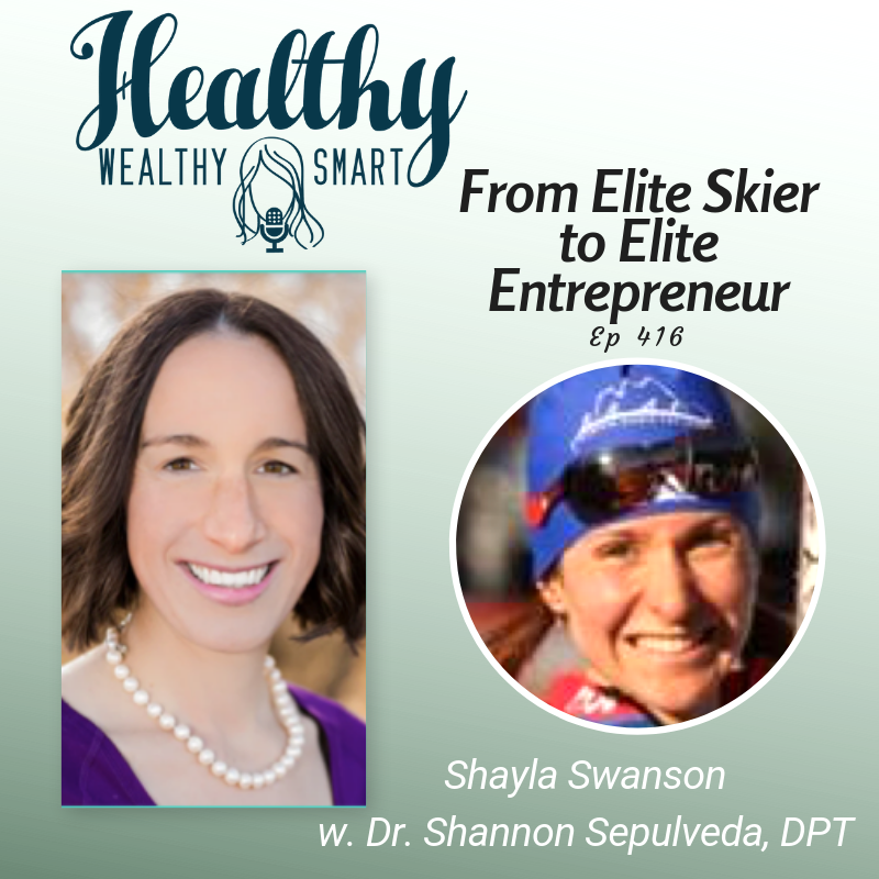 416: Shayla Swanson: From Elite Skier to Elite Entrepreneur