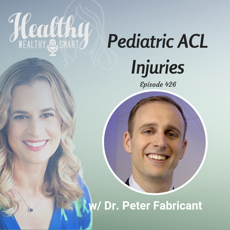 426: Dr. Peter Fabricant: Pediatric ACL Injuries