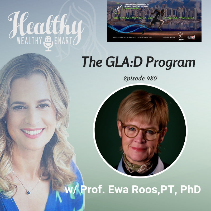 430: Prof. Ewa Roos, PT, PhD: The GLA:D Program