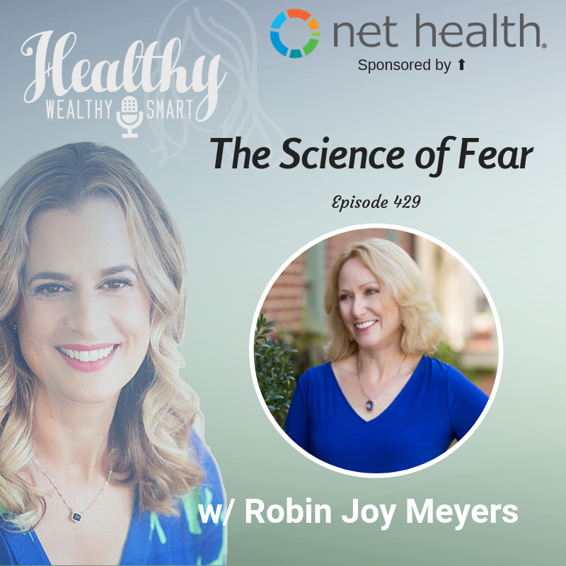 429: Robin Joy Meyers: The Science of Fear