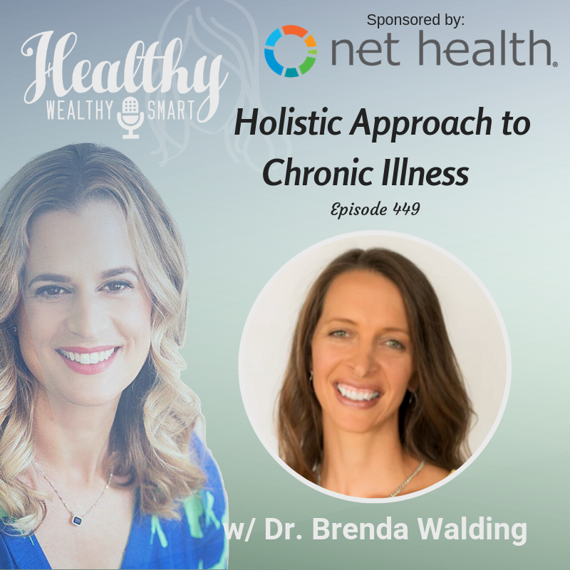 449: Dr. Brenda Walding: Holistic Approach to Chronic Illness