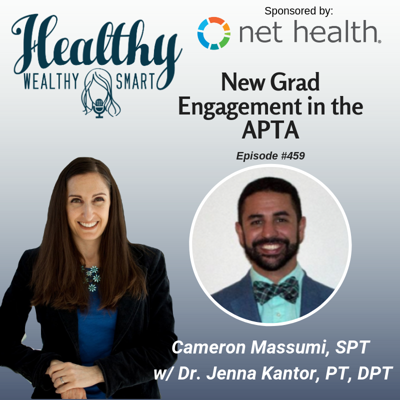 459: Cameron Massumi: New Grad Engagement w/ APTA