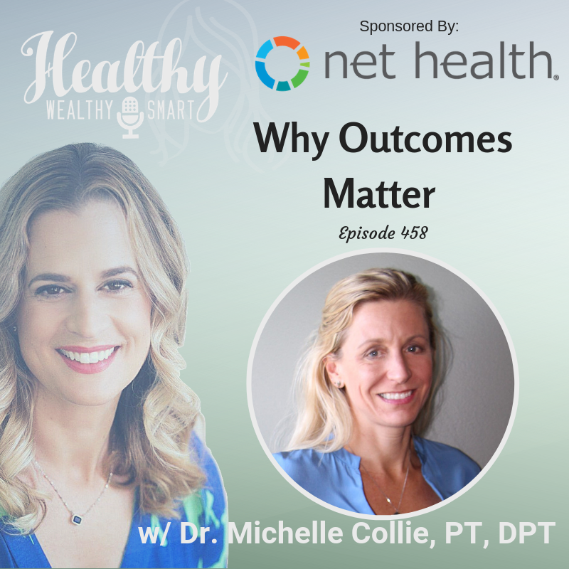 458: Dr. Michelle Collie: Why Outcomes Matter