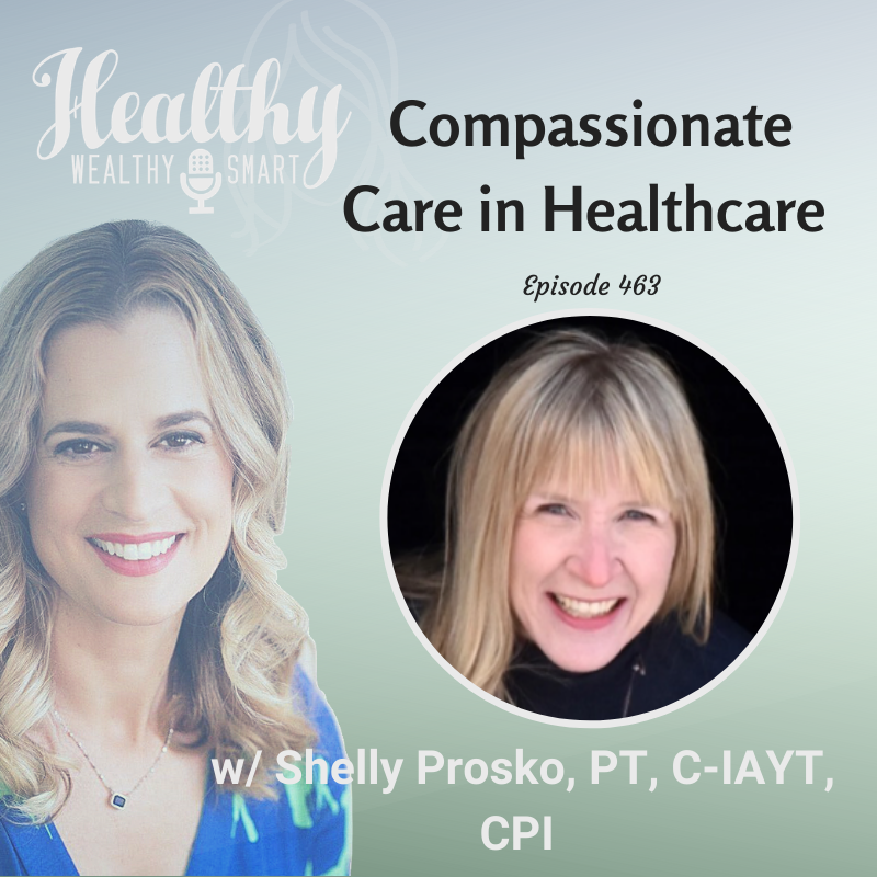 463: Shelly Prosko: Compassionate Care in Healthcare