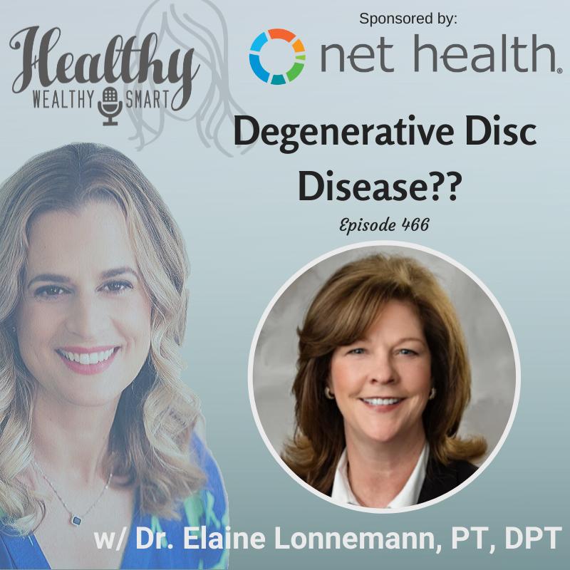 466: Dr. Elaine Lonnemann: Degenerative Disc Disease??