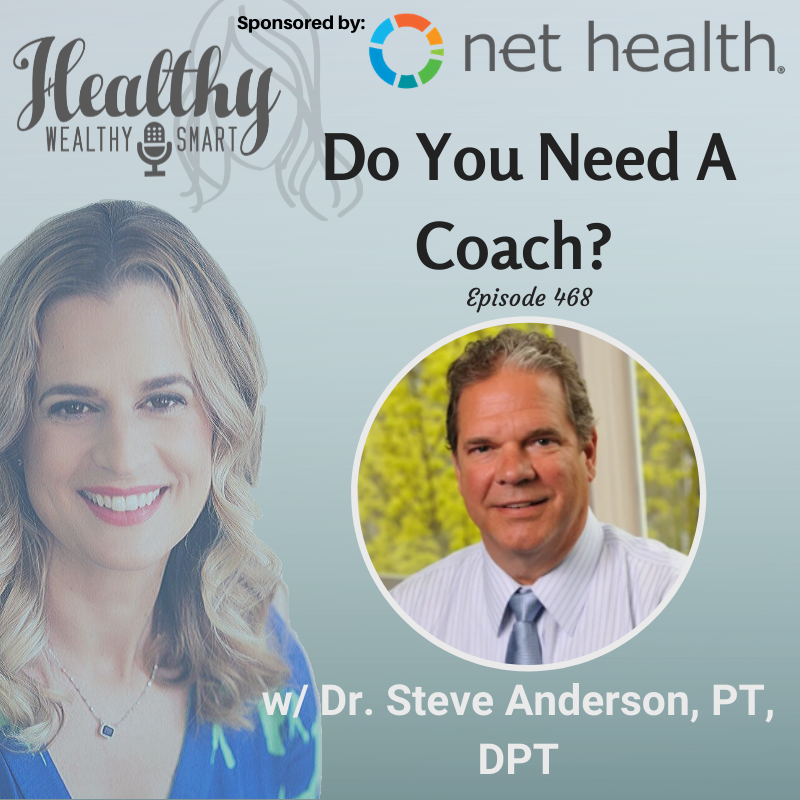 468: Dr. Steve Anderson: Do You Need a Coach