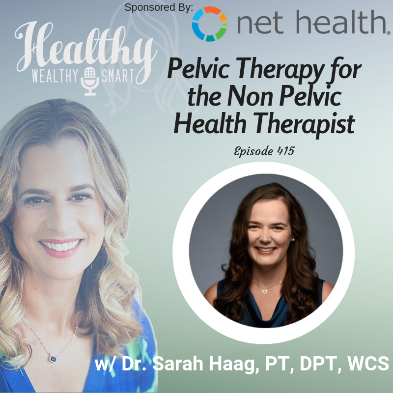 469: Dr. Sarah Haag: Pelvic Health for Non Pelvic Health PT