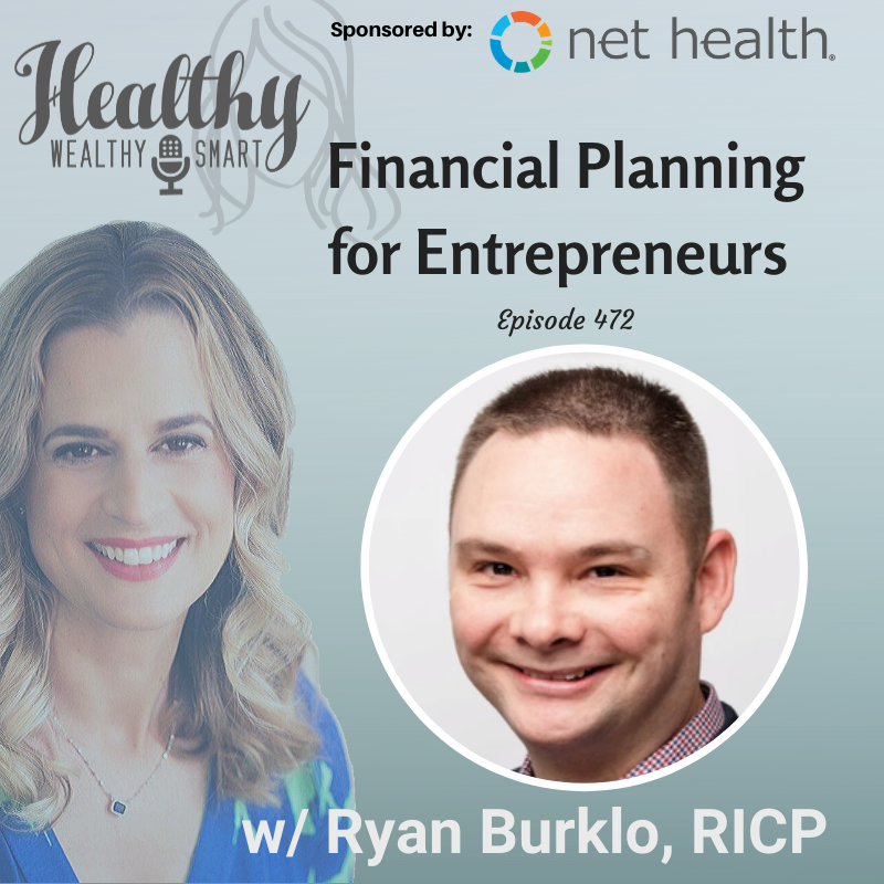472: Ryan Burklo: Financial Planning for Entrepreneurs