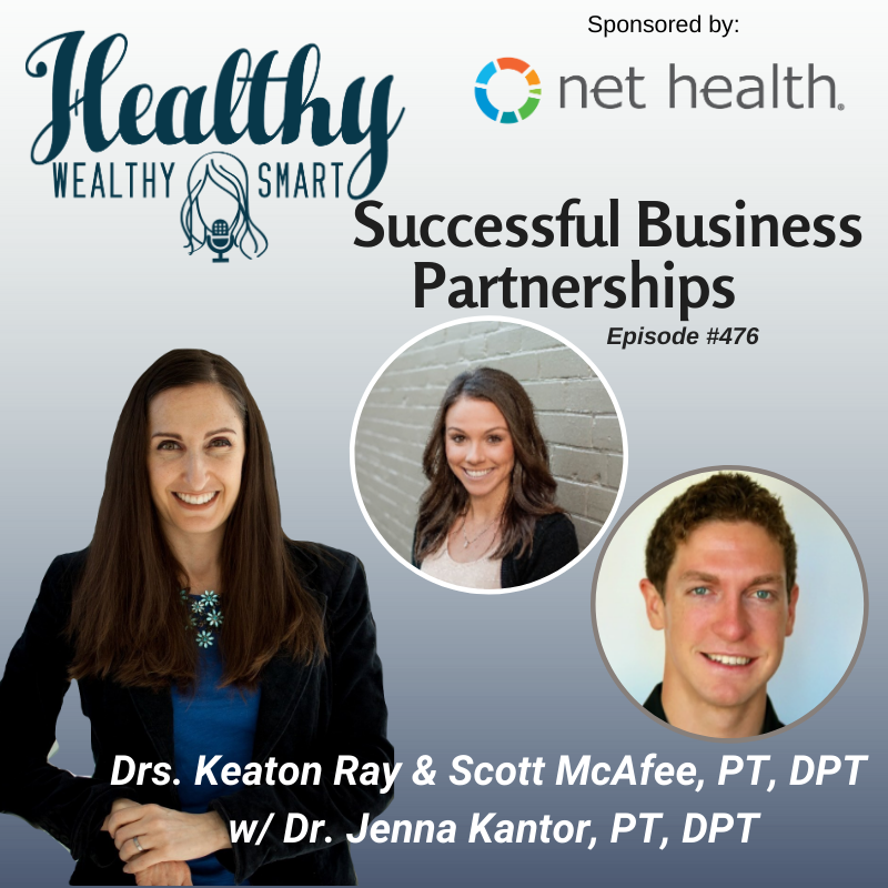 476: Successful Business Partnerships: Drs. Keaton Ray & Scott McAfee