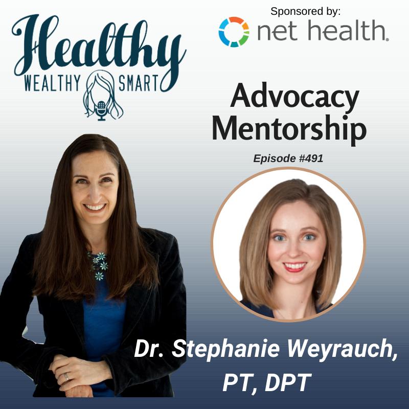 491: Dr. Stephanie Weyrauch: Advocacy Mentorship