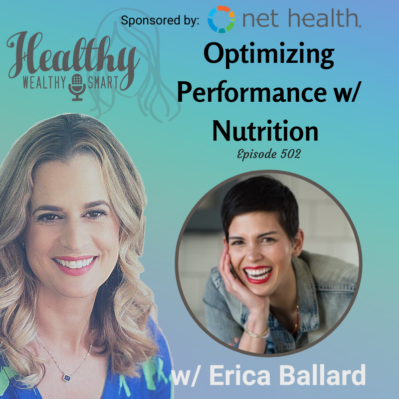 502: Erica Ballard: Optimizing Performance w/ Nutrition