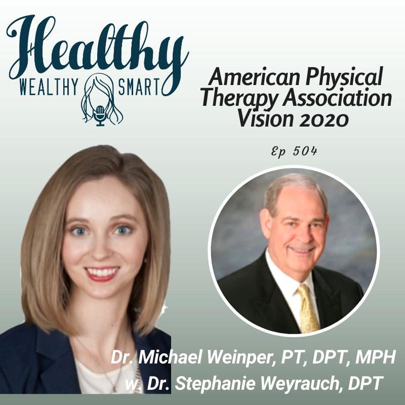 504: Dr. Michael Weinper: APTA Vision 2020