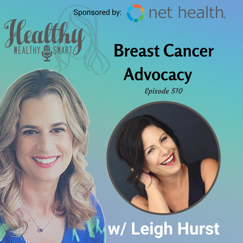 510: Leigh Hurst: Breast Cancer Advocacy