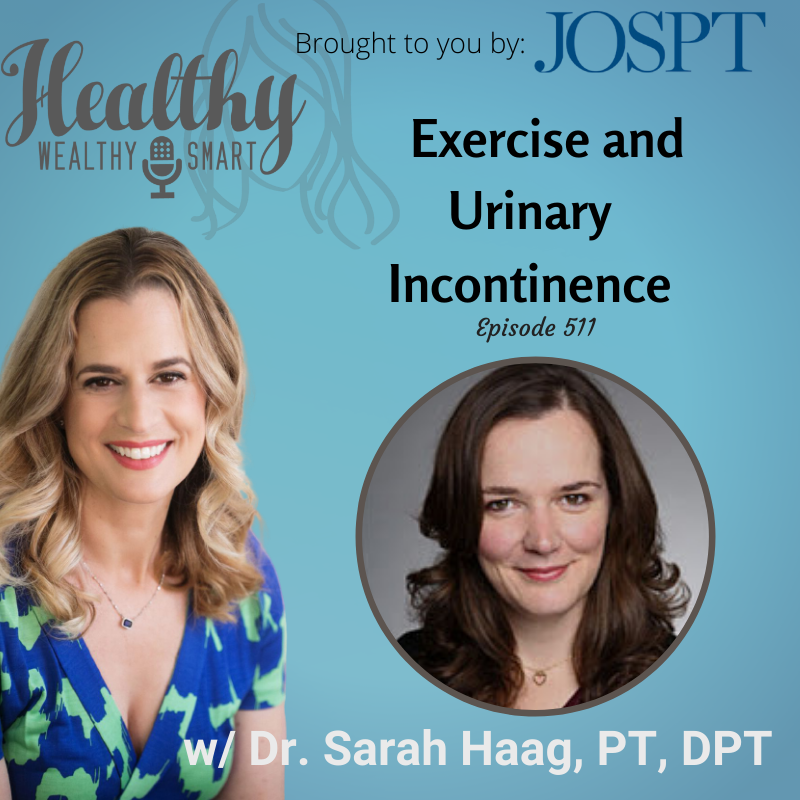 511: Dr. Sarah Haag: Exercise and Urinary Incontinence
