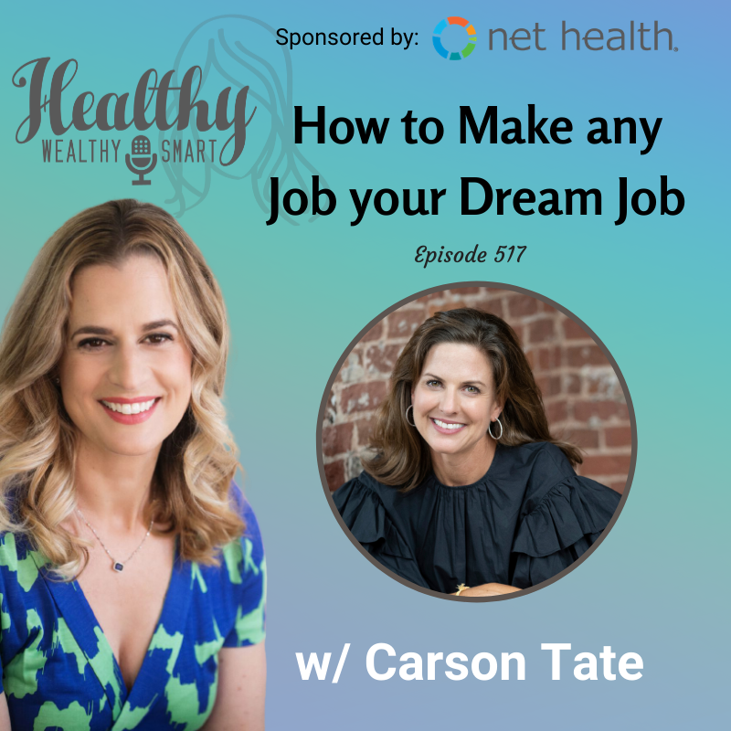 517: Carson Tate: How to Make any Job your Dream Job
