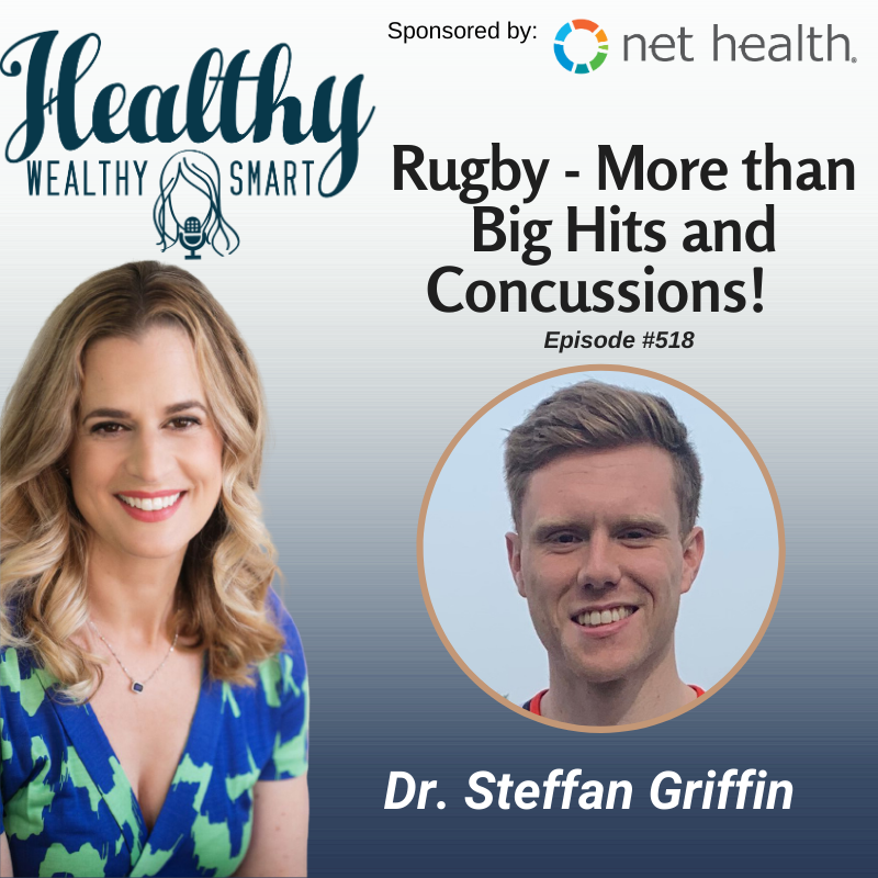 518: Dr. Steffan Griffin: Rugby – More than Big Hits and Concussions!