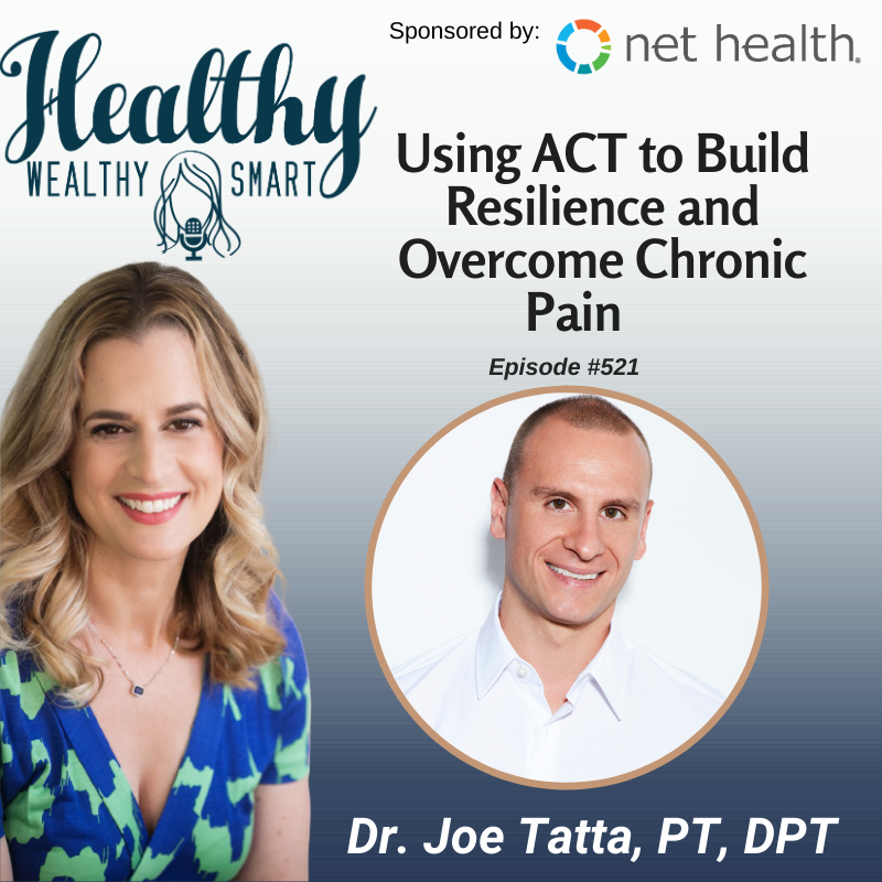 521: Dr. Joe Tatta: Using Acceptance and Mindfulness to Overcome Chronic Pain