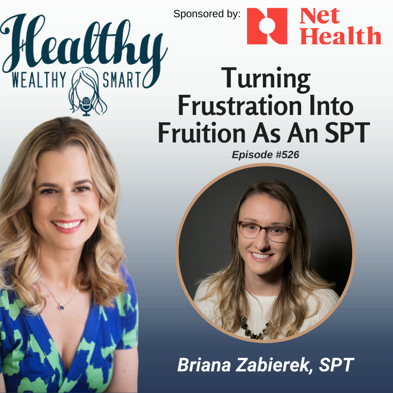 526: Briana Zabierek: Turning Frustration Into Fruition As An SPT