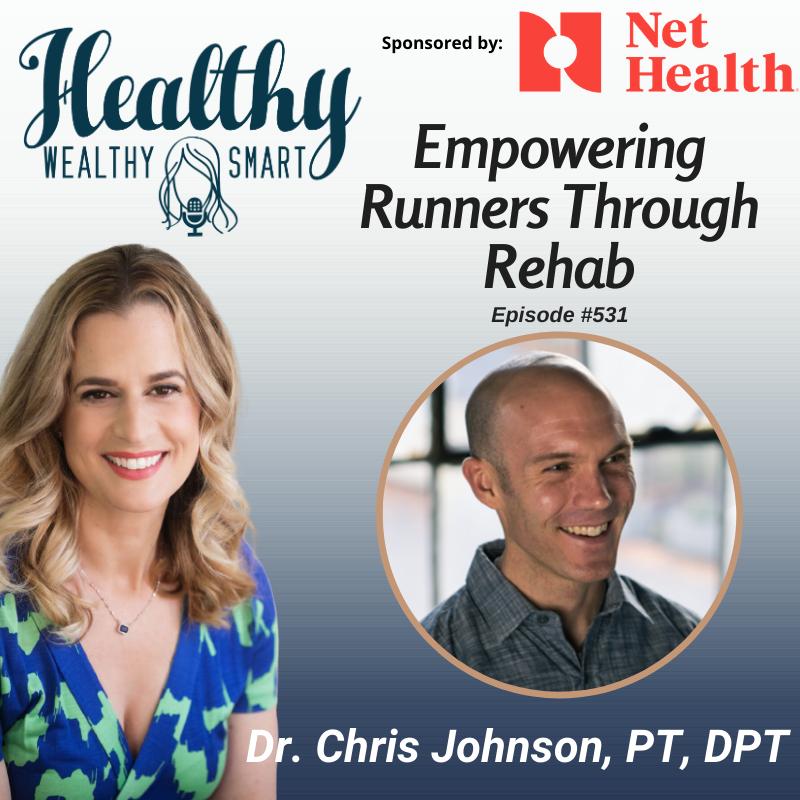 531: Dr. Chris Johnson: Empowering Runners Through Rehab