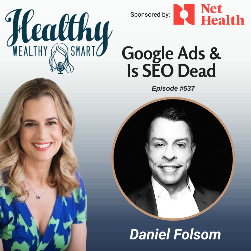 537: Daniel Folsom: Google Ads and SEO