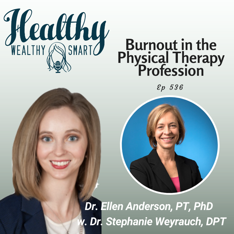 536: Dr. Ellen Anderson: Burnout in Physical Therapy
