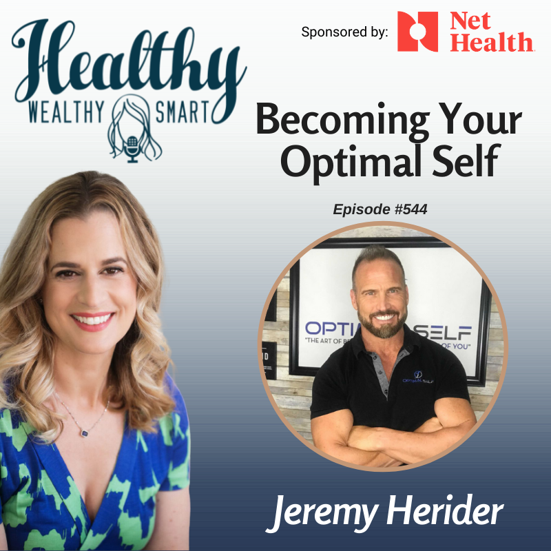 544: Jeremy Herider: Becoming Your Optimal Self