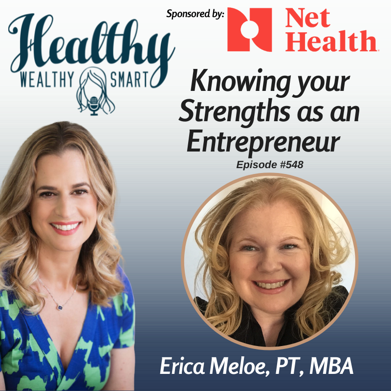 548: Erica Meloe: Knowing your Strengths as an Entrepreneur