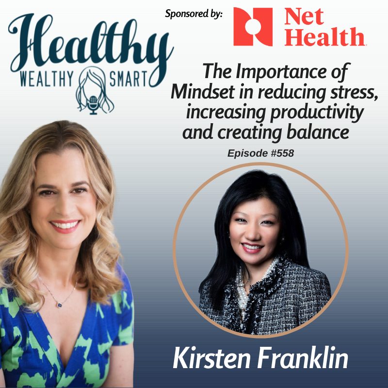 558: Kirsten Franklin: The Importance of Mindset in Increasing Productivity and Creating Balance