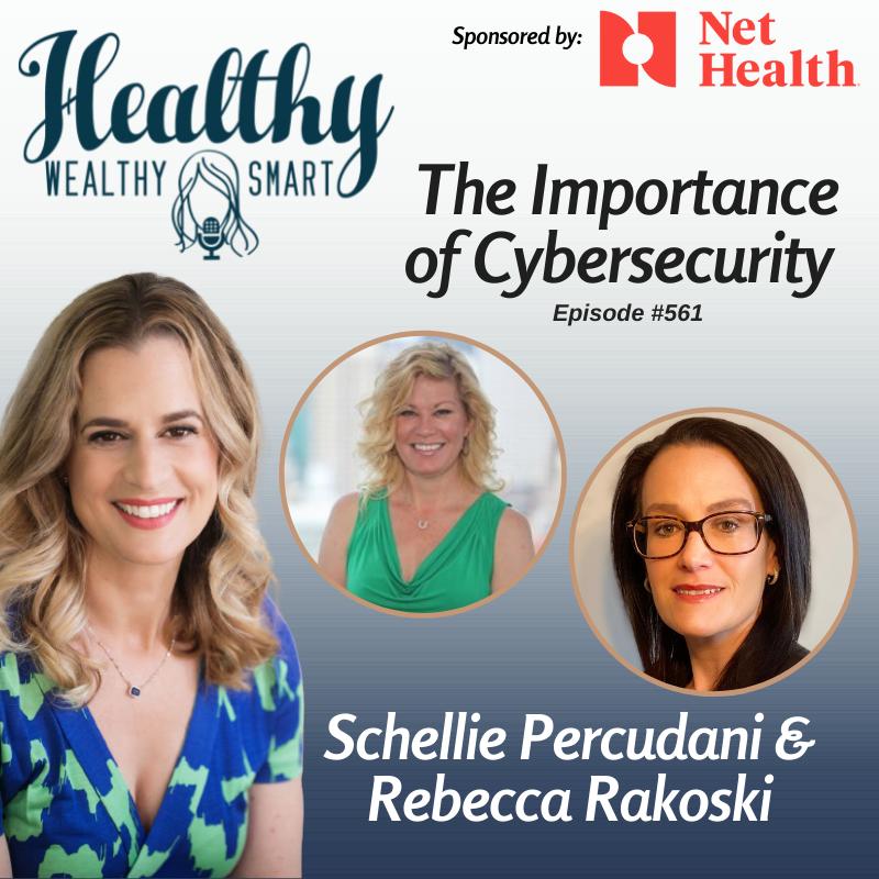 561: Schellie Percudani & Rebecca Rakoski: The Importance of Cybersecurity