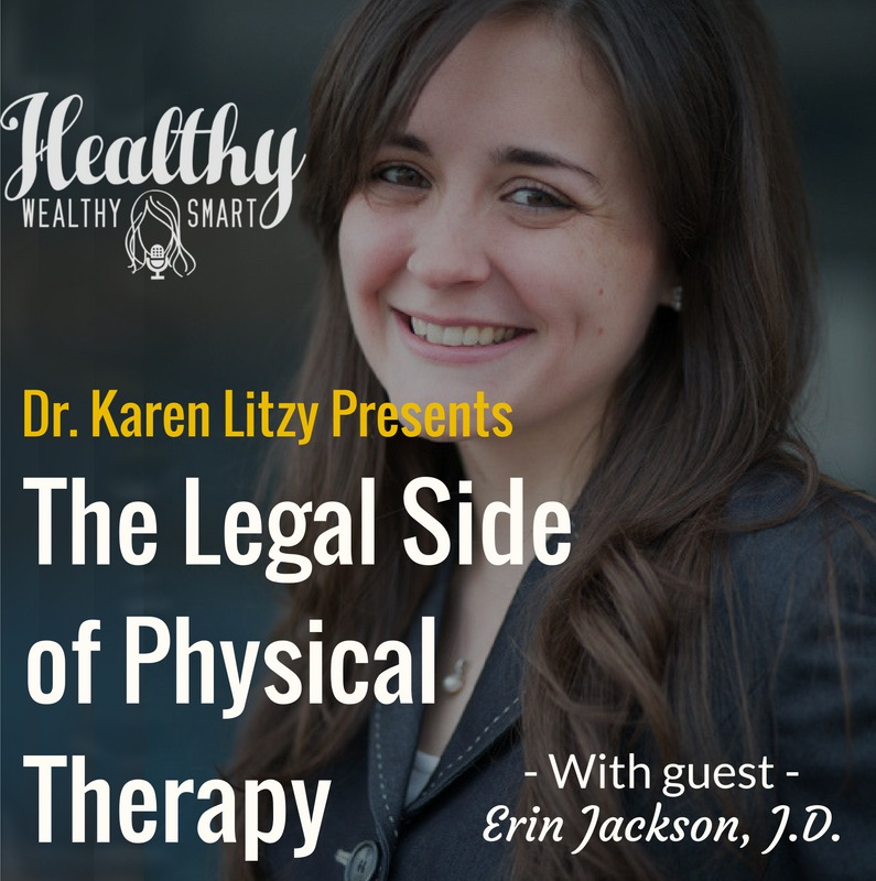 241: Erin Jackson, J.D.: The Legal Side of Physical Therapy