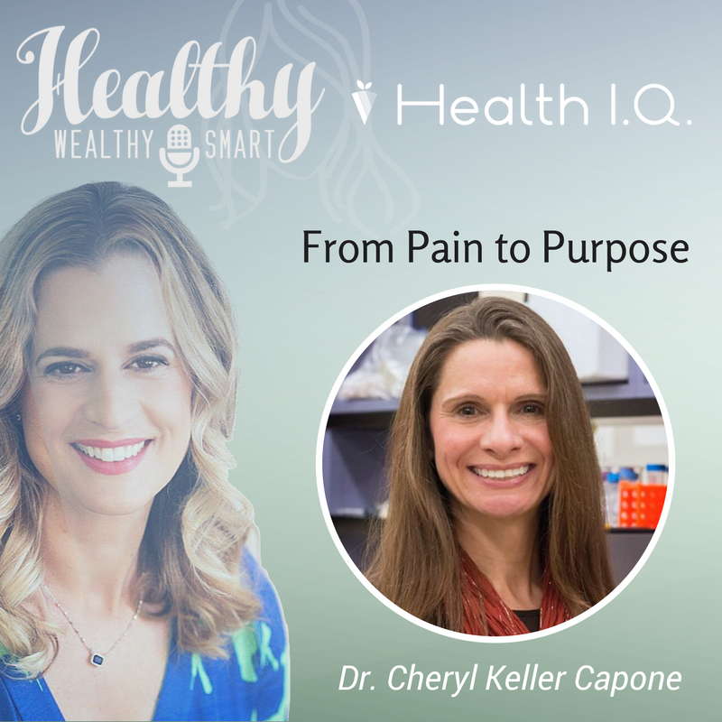 319: Dr. Cheryl Keller Capone: From Pain to Purpose