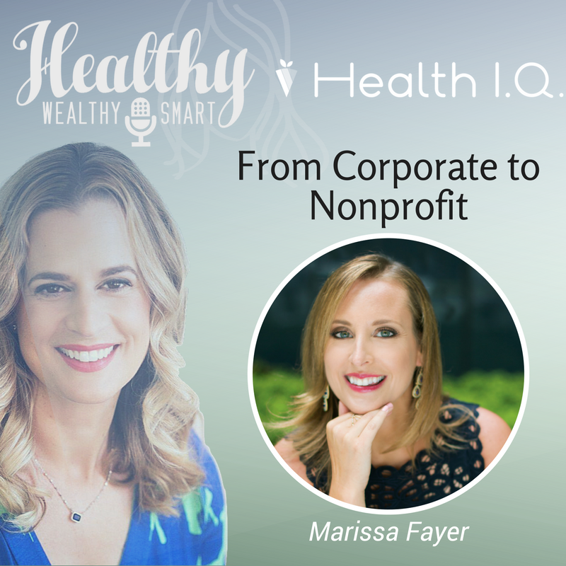 326: Marissa Fayer: From Corporate to Nonprofit