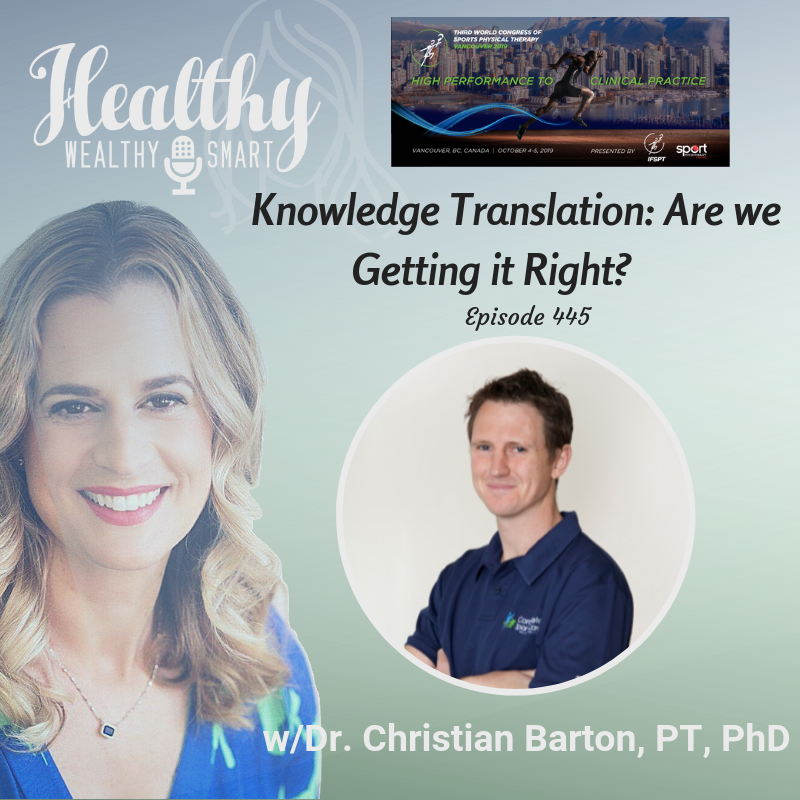 445: Dr. Christian Barton: Knowledge Translation: Are We Getting it Right?