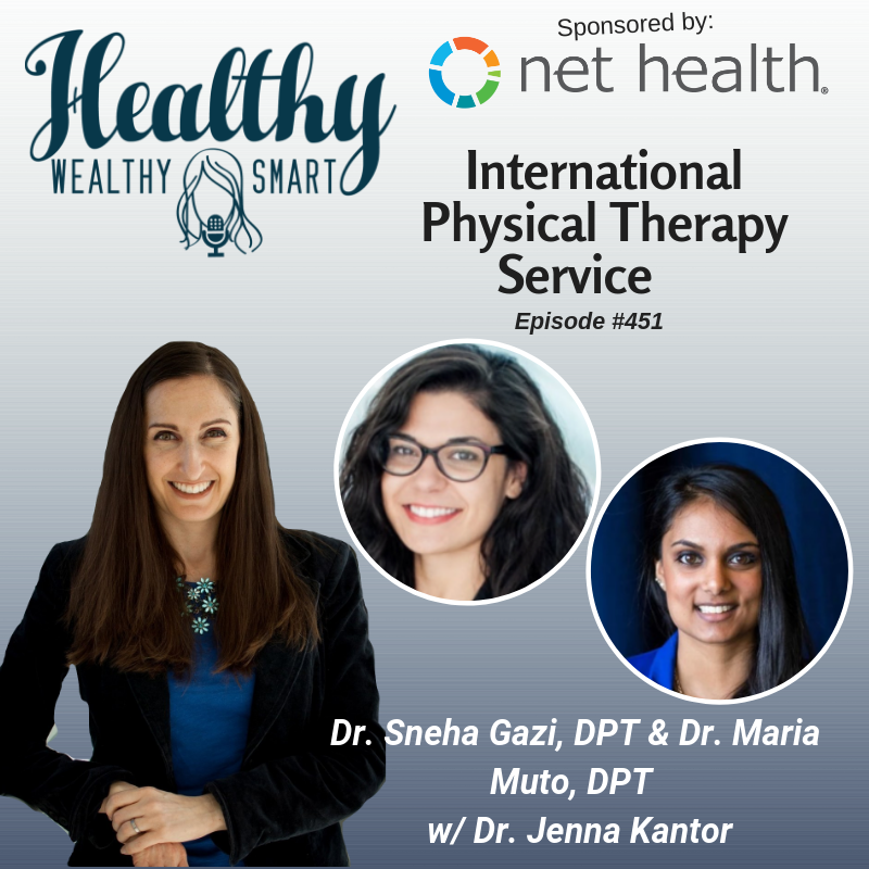 451: Drs. Sneha Gazi & Maria Muto: Physical Therapy International Service