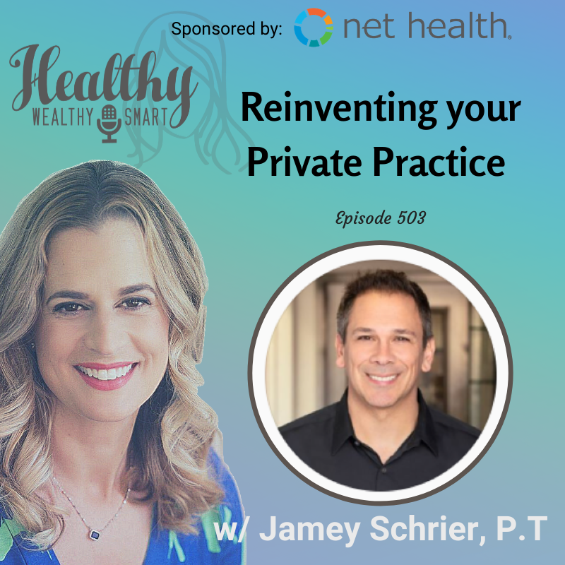 503: Jamey Schrier: Reinventing Your Private Practice