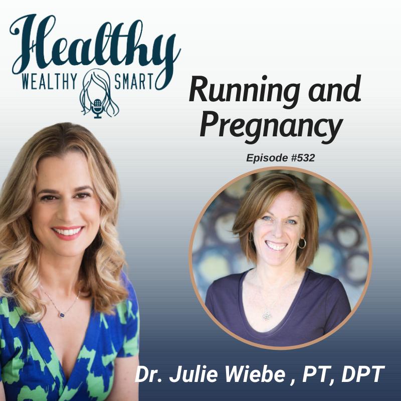 532: Dr. Julie Wiebe: Running and Pregnancy