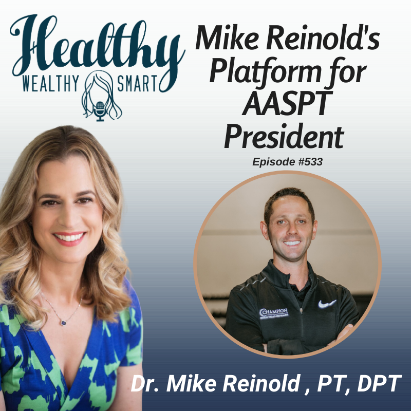 533: Dr. Mike Reinold: Platform for AASPT President