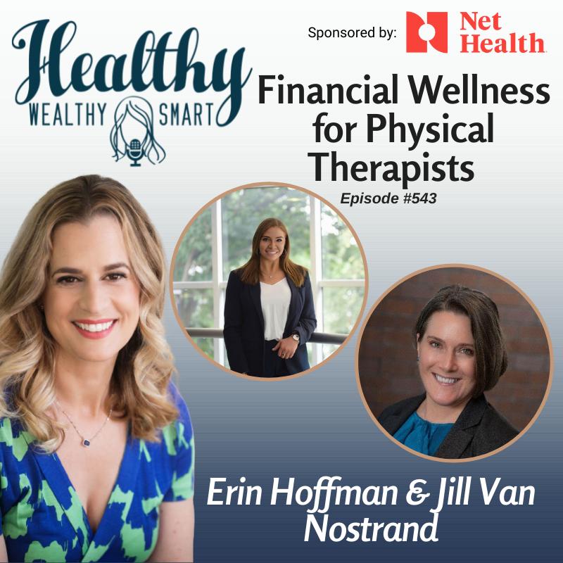 543: Financial Wellness for Physical Therapists w/ Erin Hoffman & Jill Van Nostrand,