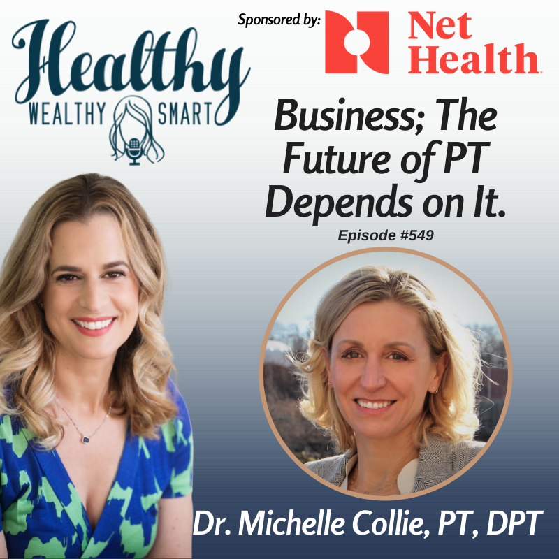 550: Dr. Michelle Collie: Business; The Future of Our Profession Depends on It