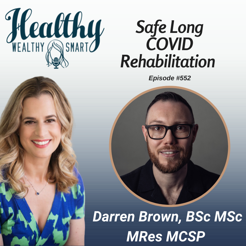 552: Darren Brown: Safe Long COVID Rehabilitation